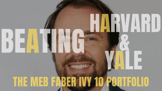 Meb Faber's Ivy 10 portfolio offers better returns than the Ivy 5 portfolio. It bets on alternatives and has global reach. Is the Ivy 10 right for you?