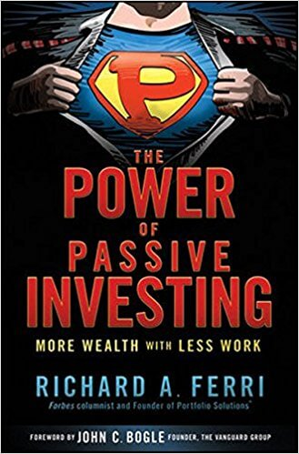 Richard Ferri - The Power of Passive Investing