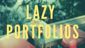 A lazy portfolio is just a portfolio that gives you a hands-off approach to investing for long periods of time. We have benchmarked all lazy portfolios.