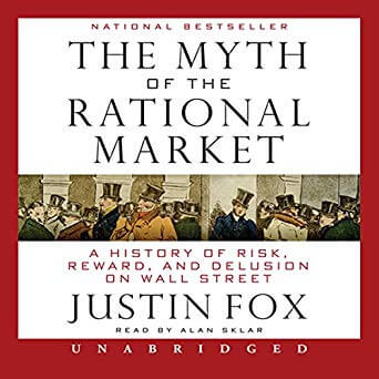 justin-fox-myth-of-the-rational-market