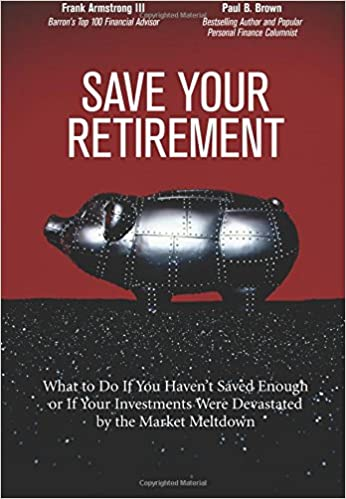 Save Your Retirement What to Do If You Haven't Saved Enough or If Your Investments Were Devastated by the Market Meltdown